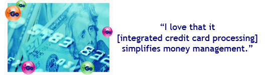 'I love that [integrated credit card processing] simplifies money management.'
